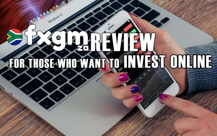 FXGM ZA review for those who want to invest online